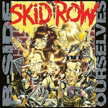 Skid Row - B-Side Ourselves LP