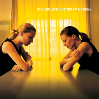 PLACEBO - WITHOUT YOU I'M NOTHING LP 180 G